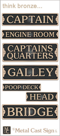 Nautical signs and business signs in bronze and aluminum